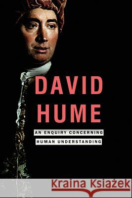 An Enquiry Concerning Human Understanding David Hume 9781517220891