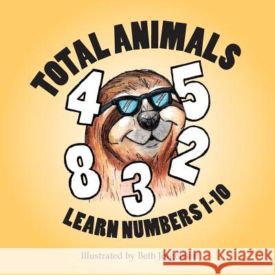 Total Animals Beth Jorgensen 9781517222987