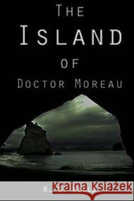 The Island of Doctor Moreau H. G. Wells 9781517251031