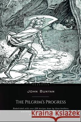 The Pilgrims Progress John Bunyan 9781517251376