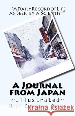 A Journal from Japan: A Daily Record of Life as Seen by a Scientist Marie Carmichael Stopes 9781517259907