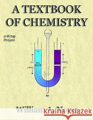 A Textbook of Chemistry William a. Noyes 9781517262402