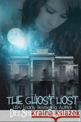 The Ghost Host: Episode 1 Delsheree Gladden 9781517268381