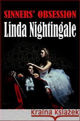 Sinners Obsession Linda Nightingale 9781517280246