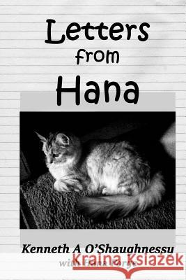 Letters from Hana Kenneth a. O'Shaughnessy 9781517280642
