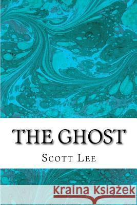 The Ghost Scott Lee 9781517291716