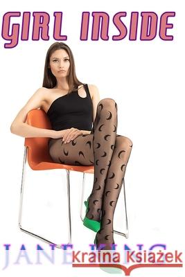 Girl Inside Jane King 9781517295790