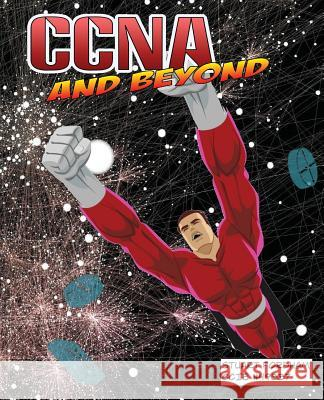 CCNA and Beyond Stuart D. Fordham 9781517341718