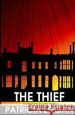 The Thief Patricia Logan 9781517347420