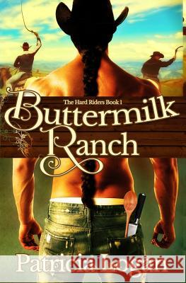 Buttermilk Ranch Patricia Logan 9781517347772