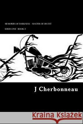 Memories of Darkness J. Cherbonneau 9781517497910