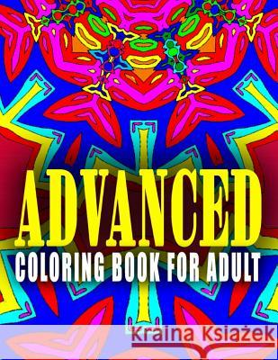 Advanced Coloring Book for Adult - Vol.1: Advanced Coloring Books Advanced Coloring Books                  C. J. Art-Lab 9781517660017