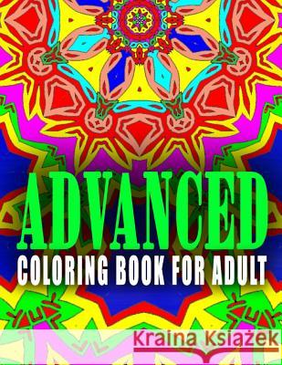 Advanced Coloring Book for Adult - Vol.2: Advanced Coloring Books Advanced Coloring Books                  C. J. Art-Lab 9781517660109