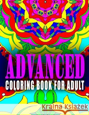 Advanced Coloring Book for Adult - Vol.3: Advanced Coloring Books Advanced Coloring Books                  C. J. Art-Lab 9781517660222