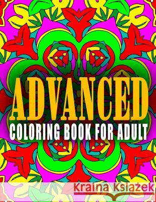 Advanced Coloring Book for Adult - Vol.4: Advanced Coloring Books Advanced Coloring Books                  C. J. Art-Lab 9781517660260