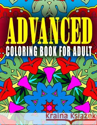 Advanced Coloring Book for Adult - Vol.5: Advanced Coloring Books Advanced Coloring Books                  C. J. Art-Lab 9781517660369
