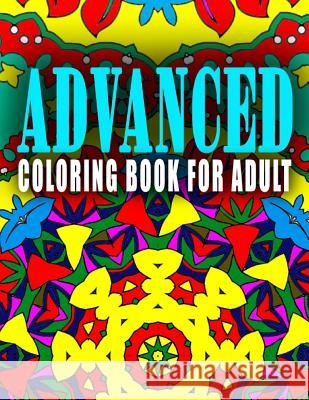 Advanced Coloring Book for Adult - Vol.6: Advanced Coloring Books Advanced Coloring Books                  C. J. Art-Lab 9781517660574