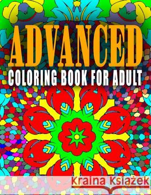 Advanced Coloring Book for Adult - Vol.10: Advanced Coloring Books Advanced Coloring Books                  C. J. Art-Lab 9781517661168