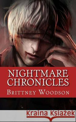 Nightmare Chronicles Brittney Woodson 9781517704803