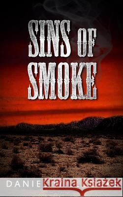 Sins of Smoke Daniel Willcocks 9781518611063