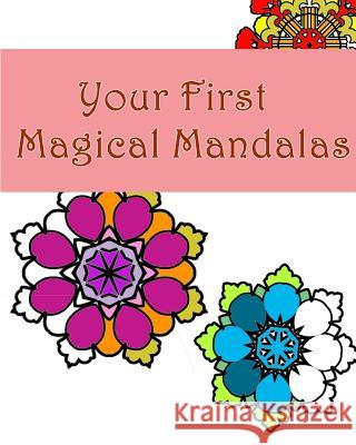 Your First Magical Mandalas Mimic Mock 9781519121233