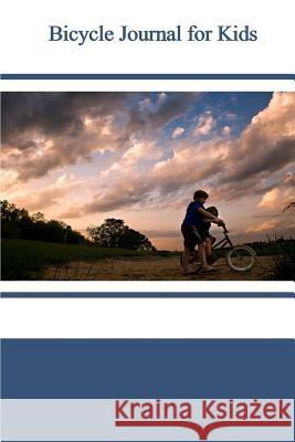 Bicycle Journal for Kids Tom Alyea 9781519239990