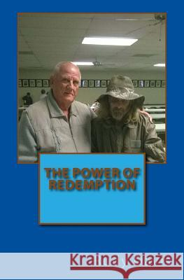 The Power of Redemption Rudy Davis Tim James Simpson 9781519639158