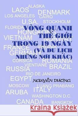 Vong Quanh the Gioi Trong 19 Ngay Nguyen Duong 9781519690128