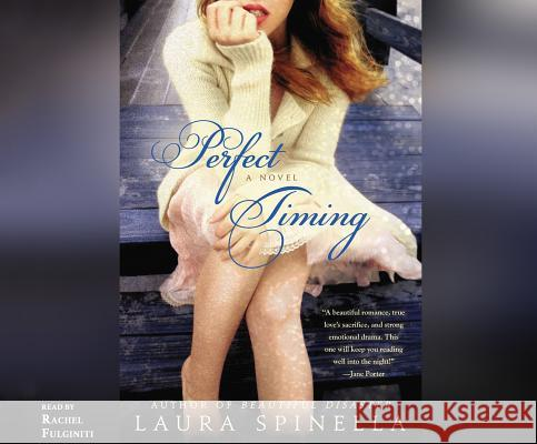 Perfect Timing - audiobook Laura Spinella Rachel Fulginiti 9781520001050