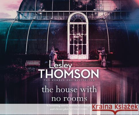 The House with No Rooms - audiobook Lesley Thomson 9781520044927
