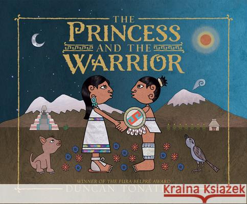 The Princess and the Warrior: A Tale of Two Volcanoes - audiobook Duncan Tonatiuh 9781520049502