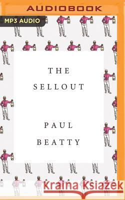 The Sellout - audiobook Paul Beatty Prentice Onayemi 9781522634676