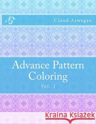 Advance Pattern Coloring Cloud Aswegan 9781522767183