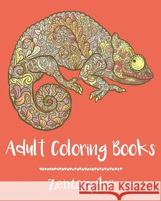 Adult Coloring Books: Zentangles Emma Andrews 9781522875642 Createspace Independent Publishing Platform