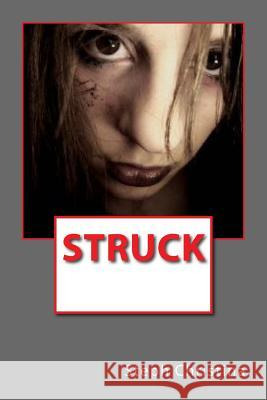 Struck Steph Christina 9781522943860