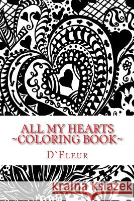 All My Hearts: Hand-Drawn Doodle Hearts Dfleur 9781523283996