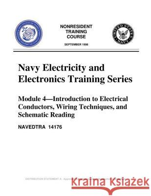 The Navy Electricity and Electronics Training Series: Module 04 Introduction to United States Navy                       United States Navy 9781523356539