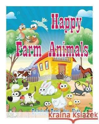 Coloring Book for Kids Happy Farm Animals Coloring Book Creative ...