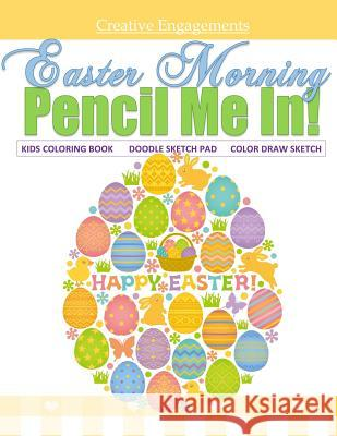 Easter Morning Kids Coloring Book Doodle Sketch Pad Color Draw Sketch: Kids Coloring Books Best Sellers in All Departments; Kids Coloring Books for Bo The Quilted Garden Shoppe                Coloring Books for Adults Ocean Theme    Kids Coloring Books 9781523922505