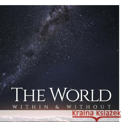 The World Within & Without Ziju Wang 9781524561666
