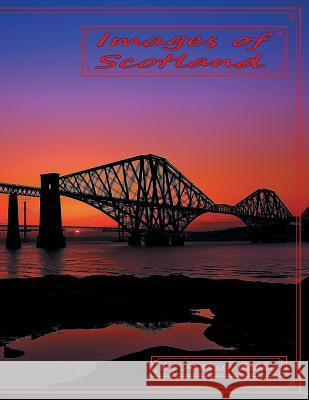 Images of Scotland Aleksej Bobko 9781524661786