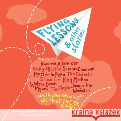 Flying Lessons & Other Stories - audiobook Ellen Oh 9781524721138