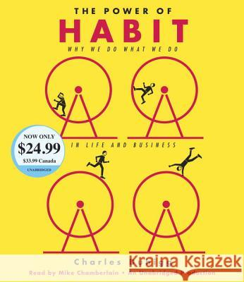 The Power of Habit: Why We Do What We Do in Life and Business - audiobook Charles Duhigg Mike Chamberlain 9781524722746 Random House Audio Publishing Group