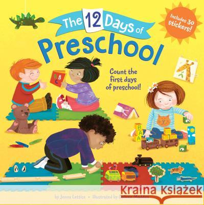 The 12 Days of Preschool Jenna Lettice Colleen Madden 9781524766603