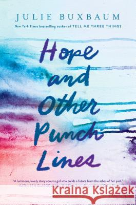 Hope and Other Punchlines Julie Buxbaum 9781524766771