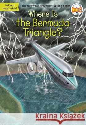 Where Is the Bermuda Triangle? Megan Stine Tim Foley 9781524786267