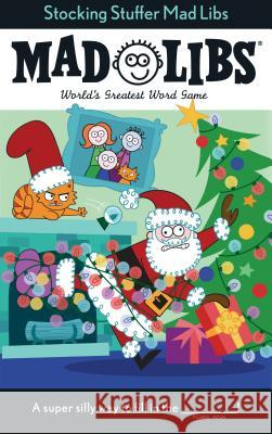Stocking Stuffer Mad Libs Leigh Olsen 9781524788131
