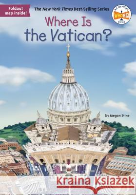 Where Is the Vatican? Megan Stine Who Hq                                   Laurie A. Conley 9781524792596