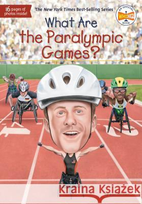 What Are the Paralympic Games? Gail Herman Who Hq 9781524792626