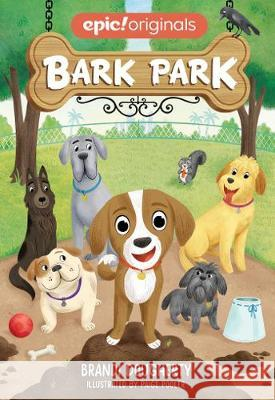 Bark Park (Bark Park Book 1) Brandi Dougherty Paige Pooler 9781524858247 Andrews McMeel Publishing